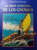 img - for La Gran Aventura De Los Gnomos: Historias del bosque book / textbook / text book