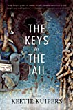The Keys to the Jail (American Poets Continuum)