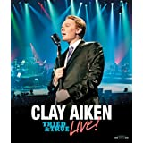 Clay Aiken: Tried & True Live! ~ Clay Aiken