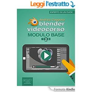 Blender Videocorso Modulo base. Lezione 2 (Esperto in un click)