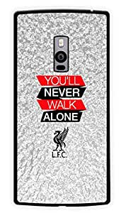 """Humor Gang You'Ll Never Walk Alone Printed Designer Mobile Back Cover For """"OnePlus Two"""" (2D, Glossy, Premium Quality Snap On Case)"""