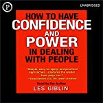 How to Have Confidence and Power in Dealing with People | Leslie T. Giblin