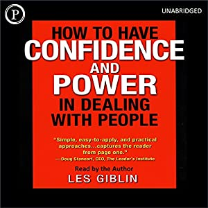 How to Have Confidence and Power in Dealing with People Lecture