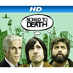 Bored to Death Season 1 [HD]