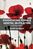 Eradicating Female Genital Mutilation: A UK Perspective