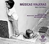 Musicas Viajeras: Tres Culturas