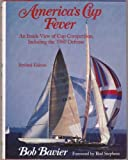 img - for America's Cup Fever: An Inside View of Cup Competition, Including the 1980 Defense, Revised Edition (Yachting Books) book / textbook / text book