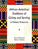 img - for African American Traditions of Giving and Serving: A Midwest Perspective book / textbook / text book