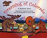Dreaming of Colorado: A Childrens Bedtime Story