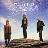 Talley Trio - Rise Above