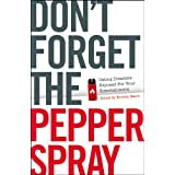 Don't Forget the Pepper Spray ~ Kristen Marie