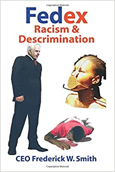 FedEx Racism And Discrimination