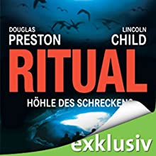 Ritual: Höhle des Schreckens (Pendergast 4) Hörbuch von Douglas Preston, Lincoln Child Gesprochen von: Thomas Piper