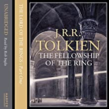 The Lord of the Rings: The Fellowship of the Ring, Volume 2 (       UNABRIDGED) by J.R.R. Tolkien Narrated by Rob Inglis