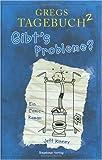 Gregs Tagebuch 2 : Gibt's Probleme? - Jeff Kinney