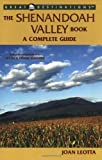 img - for The Shenandoah Valley Book: A Complete Guide (A Great Destinations Guide) book / textbook / text book
