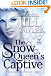 The Snow Queen's Captive (Once Upon a...