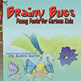 Brainy Bugs: Funny Facts for Curious Kids