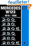 Mercedes W123 Owners Workshop Manual...
