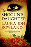 img - for The Shogun's Daughter: A Novel of Feudal Japan (Sano Ichiro Novels) book / textbook / text book
