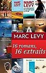 Marc Levy : 16 romans, 16 extraits par Levy