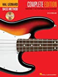 Hal Leonard Bass Method - Complete Edition: Books 1, 2 and 3 Bound Together in One Easy-to-Use Volume!