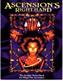 Ascension's Right Hand *OP (Mage: the Ascension, No 12) (1565044304) by Rea, Nicky