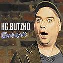 Verjubelt Hörspiel von HG. Butzko Gesprochen von: HG. Butzko
