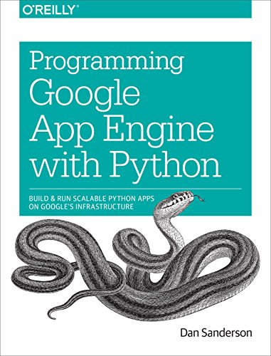 Download Programming Google App Engine with Python: Build and Run Scalable Python Apps on Google's Infrastructure