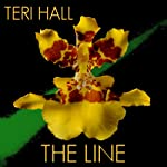 The Line: The Line, Book 1 (       UNABRIDGED) by Teri Hall Narrated by Anne Hancock