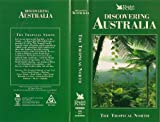 Discovering Australia - The Tropical North
