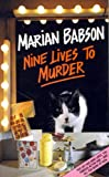 Nine Lives to Murder (0002324148) by Marian Babson