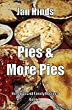 Pies & More Pies (Not So Secret Family Recipes Book 9)