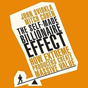 The Self-Made Billionaire Effect Audiobook