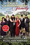 The Duck Commander Family: How Faith, Family, and Ducks Built a Dynasty by Robertson, Willie, Robertson, Korie (unknown Edition) [Hardcover(2012)]