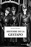 img - for Histoire de la Gestapo (French Edition) book / textbook / text book