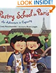 Pastry School in Paris: An Adventure...