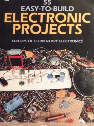 55 Easy-to-build Electronic Projects
