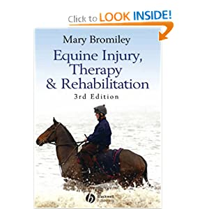 Equine Injury, Therapy and Rehabilitation, Third Edition [Paperback]