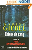 Chiens de sang (French Edition)