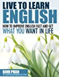 How To Improve English Fast And Get W...