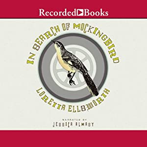 In Search of Mockingbird | [Loretta Ellsworth]