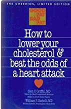 How to Lower Your Cholesterol & Beat the…