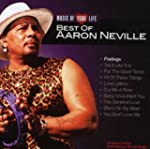 Music of Your Life: Best of Aaron Nev...