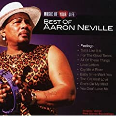 Cover: Aaron Neville - Music Of Your Life Best Of Aaron Nevile