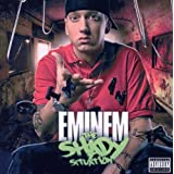 The Shady Situationby Eminem