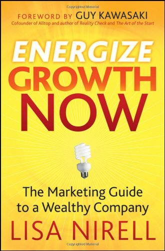 "Go to ""Energize Growth NOW: The Marketing Guide to a Wealthy Company"" page"