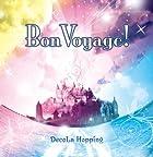Bon Voyage!(�߸ˤ��ꡣ)