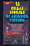13 Great Stories of Science Fiction (0708200281) by Groff Conklin