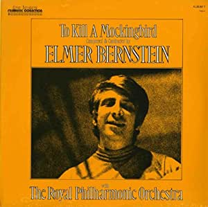 Elmer Bernstein - To Kill A Mockingbird - Amazon.com Music